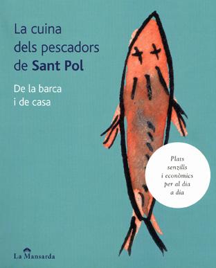 La cuina del pescadors de Sant Pol 2